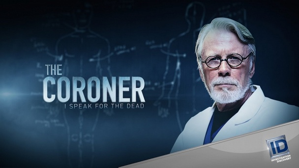 The Coroner: I Speak for the Dead