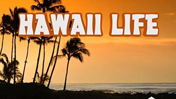Hawaii Life