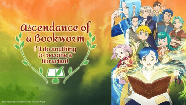 Ascendance of a Bookworm