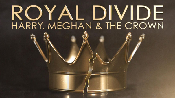 Royal Divide: Harry, Meghan, and the Crown