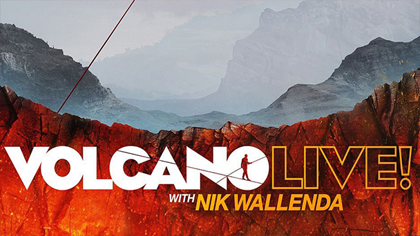 Volcano Live! With Nik Wallenda
